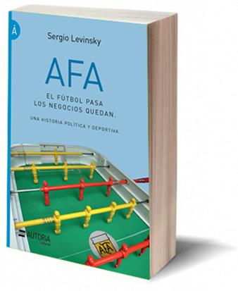 Libro AFA Sergio Levinsky Autoria Editorial