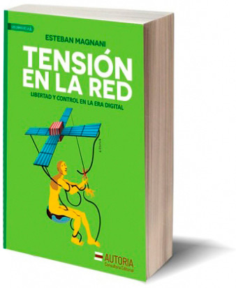 Libro Tension en la red Esteban Magnani Autoria Editorial