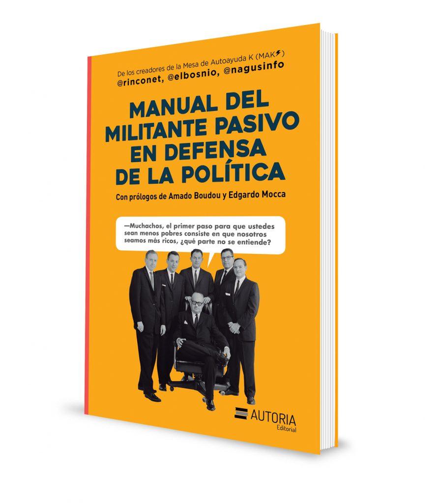 Manual del militante pasivo en defensa de la política